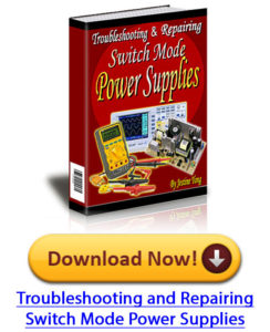 Troubleshooting and repairing Switch Mode Power Supplies